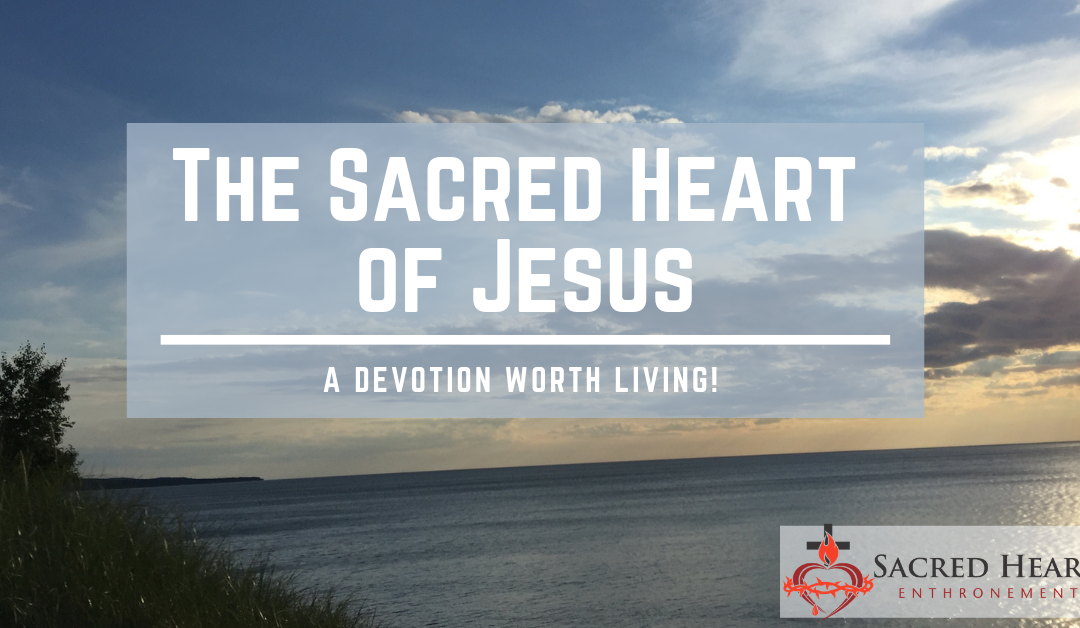 A Brief History  of the Sacred Heart Devotion