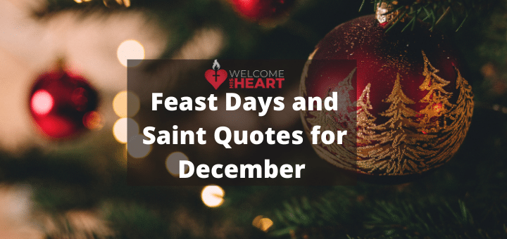 Saint Quotes and Feast Days for the Month of December